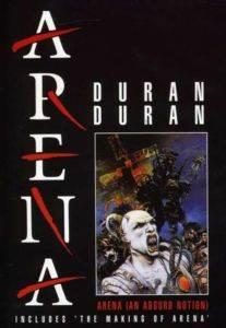 Duran Duran / Arena (An A ...