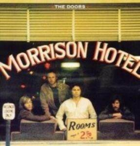 The Doors/ Morrison Hotel ...