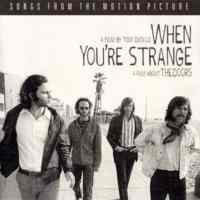 Soundtrack By The Doors / When You Are Strange