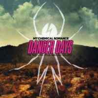 Danger Days: The True Liv ...
