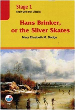 Hans Brinker, Or <br/>The Silver Sk ...