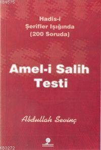 Amel-İ Salih Testi; Hadis-İ Şerifler Işığında (200 Soruda)