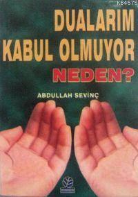 Dualarım Kabul Olmuyor Neden?