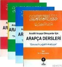 Arapça Dersleri (4 Cilt Takım); Anadili Arapça Olmayanlar İçin