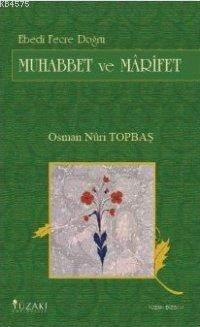 Muhabbet Ve Mârifet