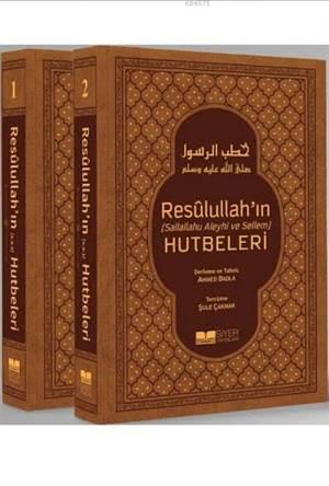 Resûlullah'ın Hutbeleri (2 Cilt); Sallallahu Aleyhi Ve Sellem