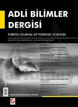 Adli Bilimler Dergisi – Cilt:9 Sayı:2 Haziran 2010