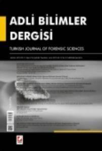Adli Bilimler Dergisi - Cilt:12 Sayı:2 Haziran 2013