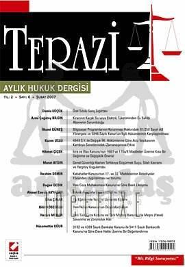 Terazi Aylık Hukuk Dergisi Sayı:6 Şubat 2007