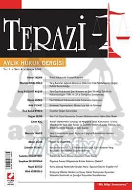 Terazi Aylık Hukuk Dergisi Sayı:4 Aralık 2006
