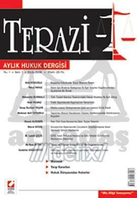 Terazi Aylık Hukuk Dergisi Sayı:1 Eylül 2006