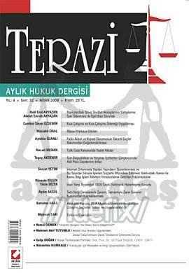 Terazi Aylık Hukuk Dergisi Sayı:32 Nisan 2009