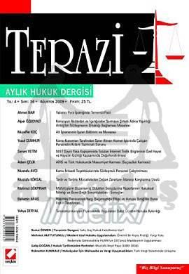 Terazi Aylık Hukuk Dergisi Sayı:36 Ağustos 2009