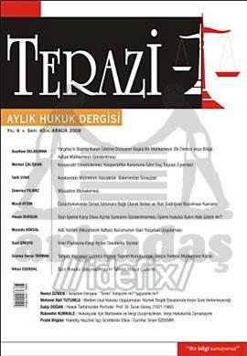 Terazi Aylık Hukuk Dergisi Sayı:40 Aralık 2009