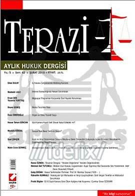 Terazi Aylık Hukuk Dergisi Sayı:42 Şubat 2010