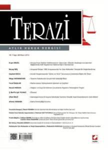 Terazi Aylık Hukuk Dergisi Sayı:68 Nisan 2012