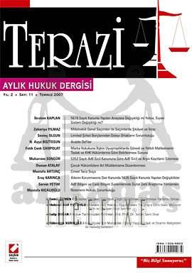 Terazi Aylık Hukuk Dergisi Sayı:11 Temmuz 2007