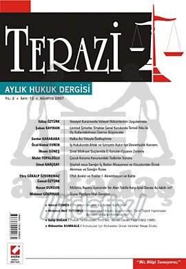 Terazi Aylık Hukuk Dergisi Sayı:12 Ağustos 2007