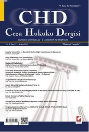 Ceza Hukuku Dergisi Sayi:23 Aralik 2013