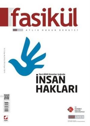 Fasikül Aylik Hukuk Dergisi; Sayi:46 Eylül 2013