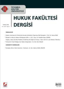 İstanbul Kültür Üniversitesi Hukuk Fakültesi Dergisi Cilt:7 – Sayı:2 Temmuz 2008