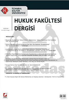 İstanbul Kültür Üniversitesi Hukuk Fakültesi Dergisi Cilt:9 – Sayı:1 Ocak 2010
