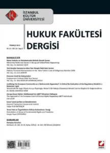 İstanbul Kültür Üniversitesi Hukuk Fakültesi Dergisi Cilt:11 – Sayı:2 Temmuz 2012