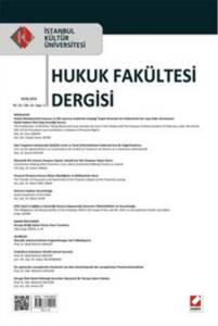 İstanbul Kültür Üniversitesi Hukuk Fakültesi Dergisi Cilt:13 Sayı:1 - Ocak 2014