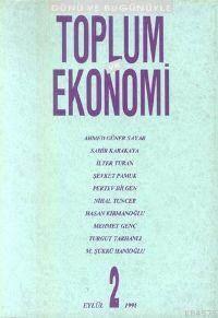 Toplum Ve Ekonomi;  Sayı 2 Eylül 1991