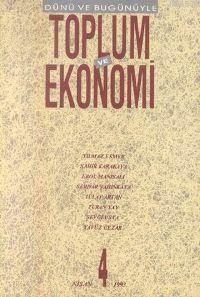 Toplum Ve Ekonomi;  Sayı 4 Nisan 1993
