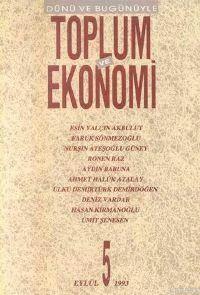 Toplum Ve Ekonomi;  Sayı 5 Eylül 1993