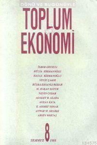 Toplum Ve Ekonomi;  Sayı 8 Temmuz 1995