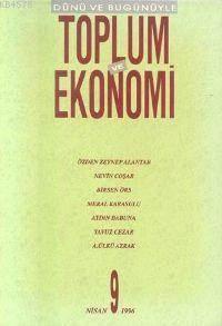 Toplum Ve Ekonomi;  Sayı 9 Nisan 1996