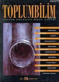 Toplumbilim; Sayı 5 Gilles Deleuze Özel Sayısı