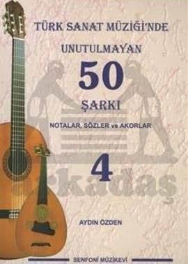 Türk Sanat Müziğinde Unutulmayan 50 Şarkı 4