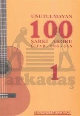 Unutulmayan 100 Şarkı Akoru 1 Gitar,Org,Şan