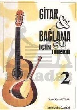 Gitar Bağlama İçin 50 Türkü 2