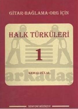 Türk Halk Türküleri 1 Gitar Bağlam Org İçin