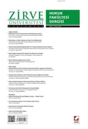 Zirve Üniversitesi Hukuk Fakültesi Dergisi; Sayi:2 Eylül 2013