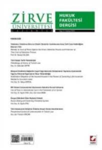 Zirve Üniversitesi Hukuk Fakültesi Dergisi Sayı:4 Haziran 2015