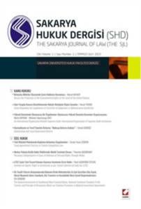 Sakarya Üniversitesi Hukuk Fakültesi Dergisi Cilt:1 - Sayı:1 Temmuz 2013