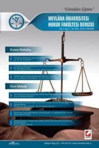 Mevlana Üniversitesi Hukuk Fakültesi Dergisi Cilt:1 – Sayı:2 Ocak 2013