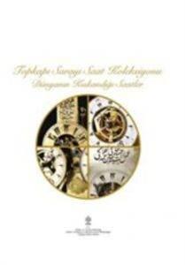 Topkapı Sarayı Saat Koleksiyonu