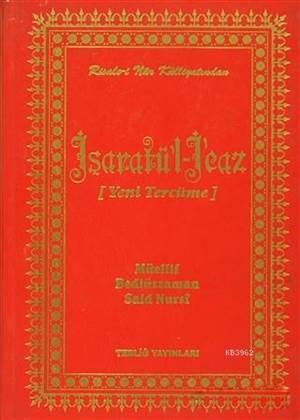 İşaratü'l İcaz (Yeni Tercüme); Risale-İ Nur Külliyatından