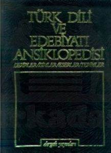 Türk Dili ve Edebiyatı Ansiklopedisi Cilt: 7