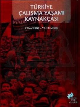 Türkiye Çalışma Yaşamı Kaynakçası