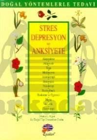 Stres, Depresyon ve Anksiyete