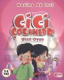 Cici Çocuklar - Gizli Oyun
