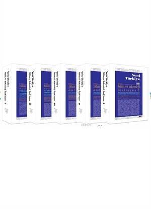 Bilim Ve Teknoloji Özel Sayısı (5 Cilt); 405 Bilim Adamı Ve Uzmandan Toplam 360 Bilimsel Makale