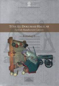 Türk El Dokuması Halılar - Turkish Handwoven Carpets Katalog 5